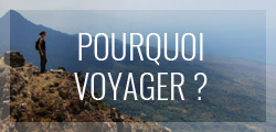 pourquoi voyager ?